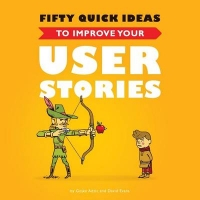 książka Fifty Quick Ideas To Improve Your User Stories